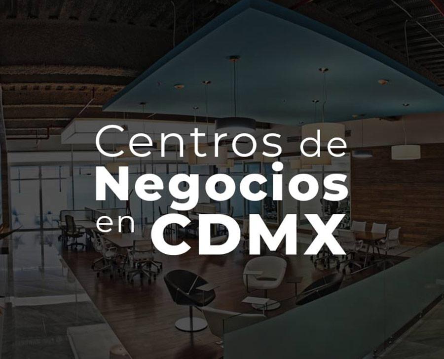 centros de negocios en CDMX
